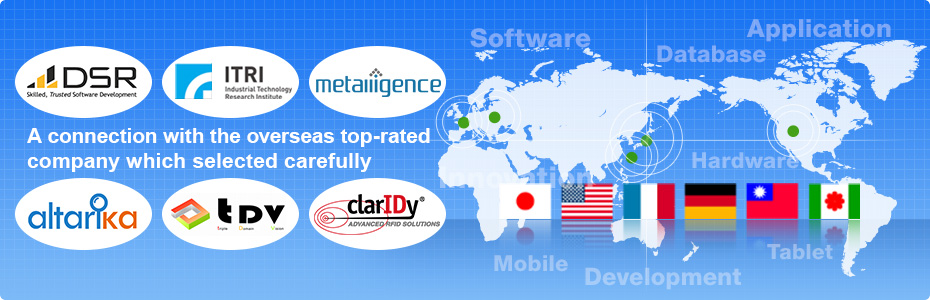 A connection with the overseas top-rated  company which selected carefully